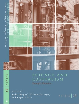 Osiris Issue 33: Science and Capitalism: Entangled Histories